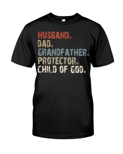 Husband-Dad-Grandfather-Protector-Child Of God