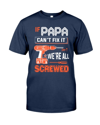 Papa can't fix it we're all Screwed
