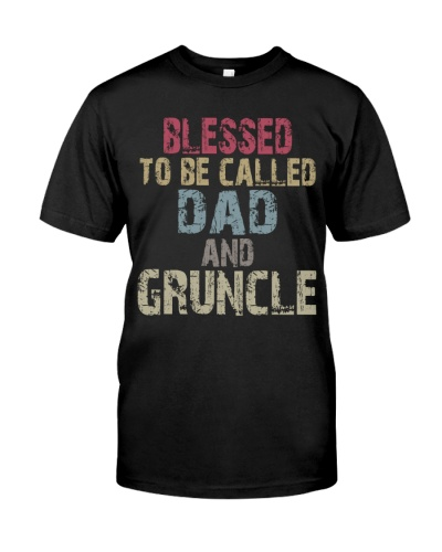 Blessed To Be Called Dad And Gruncle - Vintage