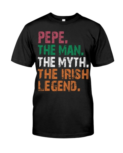 Pepe - The Man The Myth The Irish Legend