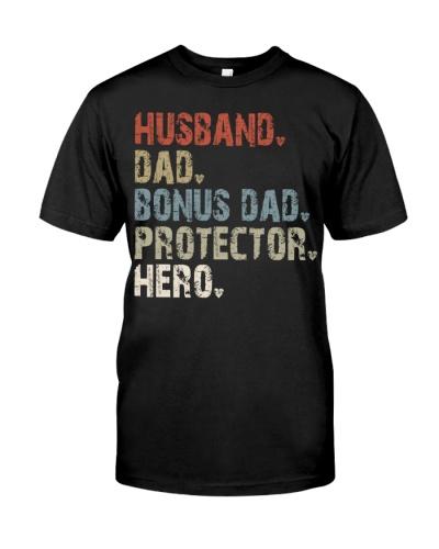 Husband - Dad - Bonus Dad - Protector - Hero