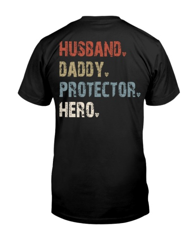 Husband - Daddy - Protector - Hero - V2 Backside