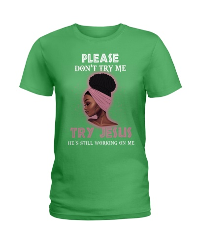 Please dont try me - Try Jesus