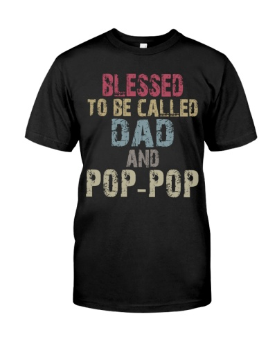 Blessed To Be Called Dad And Pop-Pop - Vintage