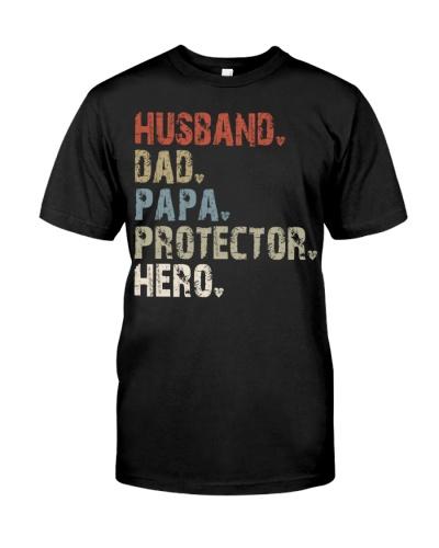 Husband - Dad - Papa - Protector - Hero