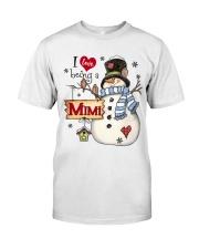 I LOVE BEING A MIMI - Christmas Gift Classic T-Shirt thumbnail