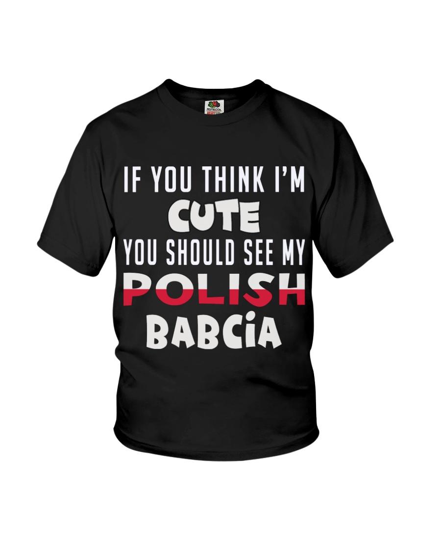 You should see my Cute Polish Babcia Youth T-Shirt