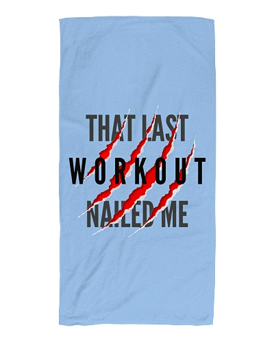 That Last Workout Nailed Me