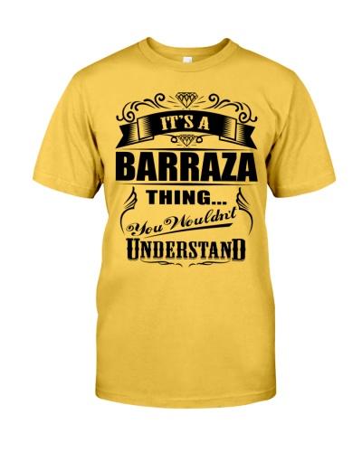 Its a BARRAZA gift T-Shirt