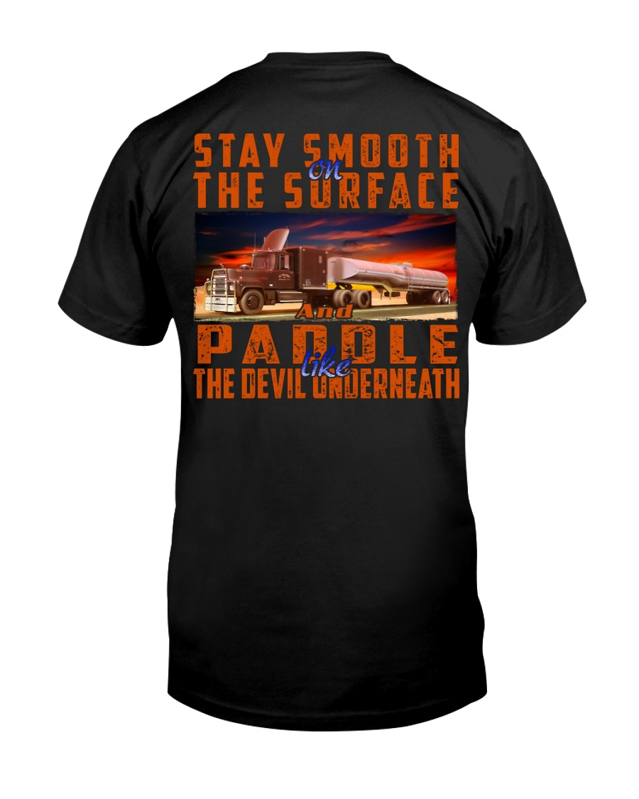 STAY SMOOTH ON THE SURFACE Classic T-Shirt