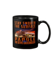 STAY SMOOTH ON THE SURFACE Mug thumbnail