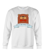 this is my otter shirt Crewneck Sweatshirt thumbnail