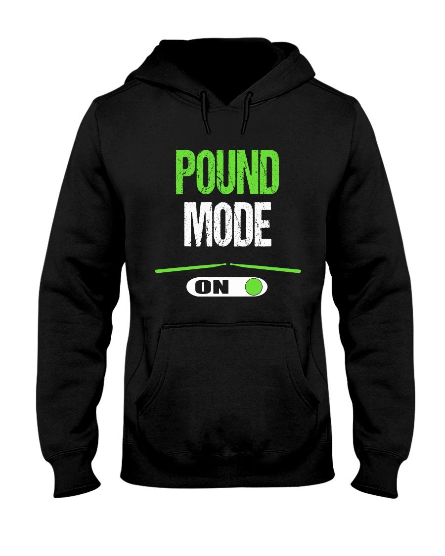 Pound Mode On - Pound Workout  Hooded Sweatshirt