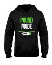 Pound Mode On - Pound Workout  Hooded Sweatshirt front