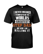 Funny Gifts for Step Dad in Father's Day Birthday Classic T-Shirt front