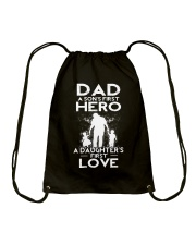 Dad A Sons First Hero A Daughters First Love Drawstring Bag thumbnail