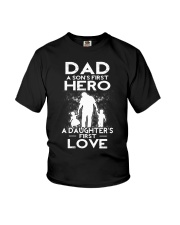Dad A Sons First Hero A Daughters First Love Youth T-Shirt thumbnail