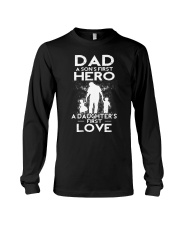 Dad A Sons First Hero A Daughters First Love Long Sleeve Tee thumbnail