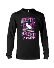 Adopted is my favorite breed of cat - Funny Cat Long Sleeve Tee thumbnail