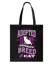 Adopted is my favorite breed of cat - Funny Cat Tote Bag thumbnail