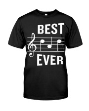 Best Dad Ever Funny Music Note Father Classic T-Shirt front