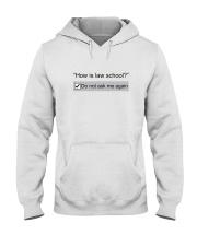 Don't Ask Me Again Hooded Sweatshirt thumbnail
