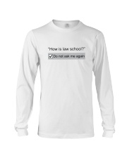 Don't Ask Me Again Long Sleeve Tee tile