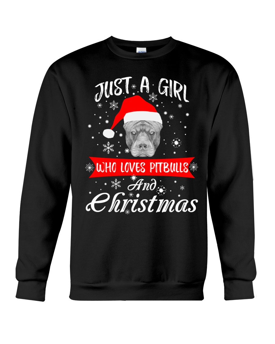 Just a Girl loves Pit Bull and Christmas Crewneck Sweatshirt