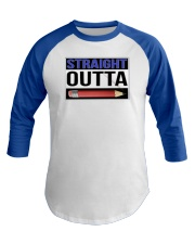 Straight Outta Pencils Baseball Tee front