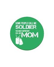 Soldier mom Circle Magnet thumbnail