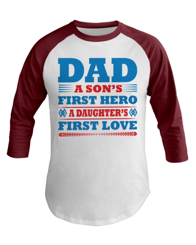 Dad A Son's 1st Hero