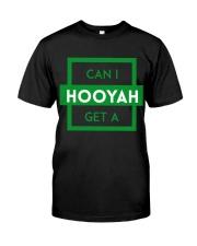 Can I Get a Hooyah Shirt Green Logo  Classic T-Shirt front