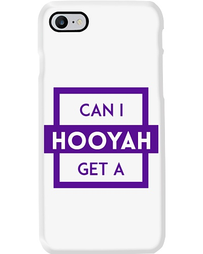 Can I Get a Hooyah Phone Case - Purple