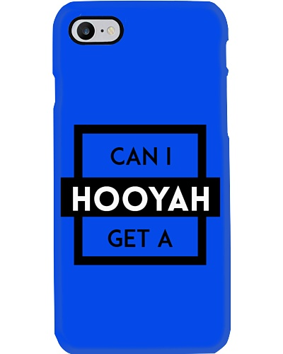 Can I Get a Hooyah Cell Phone Cover
