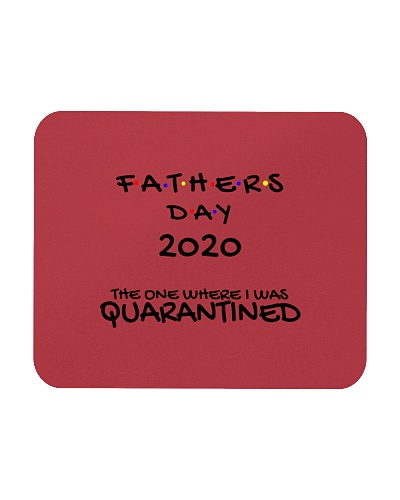 Father's Day 2020 Quarantine Mouse Pad