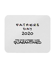 Father's Day 2020 Quarantine Mouse Pad  Mousepad front