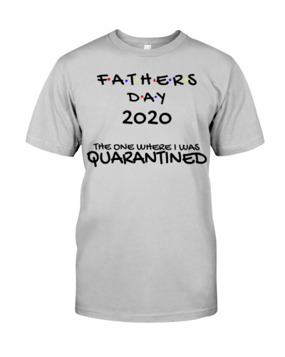 Father's Day 2020 Quarantine Shirt