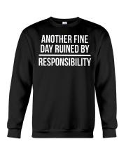 Responsibility Funny Lazy Humor T-shirt  Crewneck Sweatshirt thumbnail