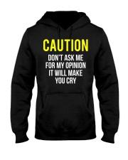Caution My Opinion Funny Sarcasm T-Shirt Hooded Sweatshirt thumbnail