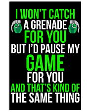 I'd pause my game Funny Gamer Poster 16x24 Poster front
