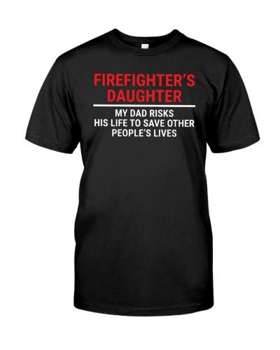 Firefighter's Daughter My Dad Cute Fireman T-shirt