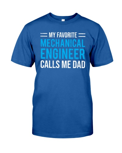 Favorite Mechanical Engineer Dad Father T-shirt