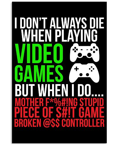 Funny Hilarious Video Gamer Poster