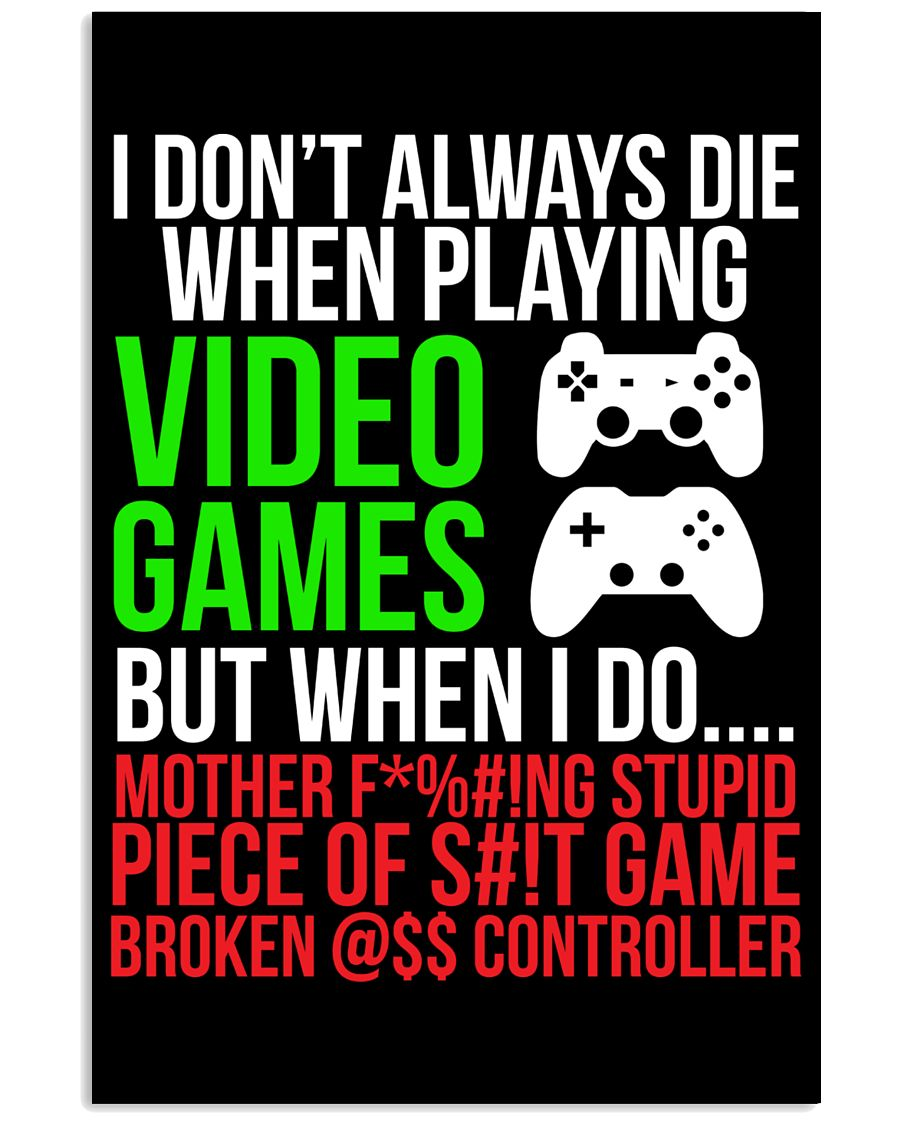 Funny Hilarious Video Gamer Poster 16x24 Poster
