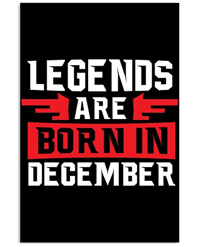 Cool Legends are born in December Poster