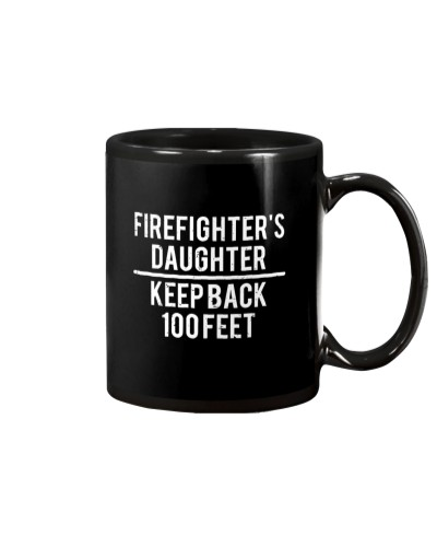 Firefighter's Daughter Keep Back Funny T-shirt