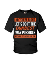 Dumbest Way Funny Sarcastic Joke T-shirt Youth T-Shirt thumbnail