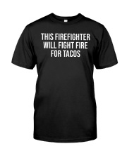 Funny Firefighter Taco Lover Fireman Gift T-shirt Classic T-Shirt front