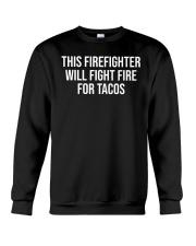 Funny Firefighter Taco Lover Fireman Gift T-shirt Crewneck Sweatshirt thumbnail
