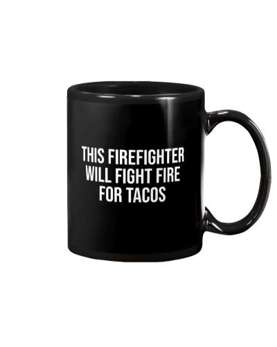 Funny Firefighter Taco Lover Fireman Gift T-shirt